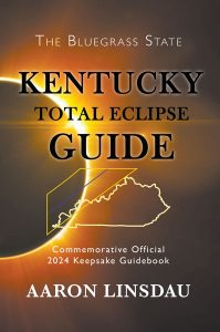 Kentucky 2024 Total Eclipse Guide