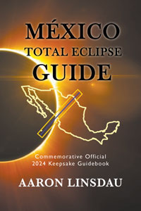 Mexico 2024 Total Eclipse Guide